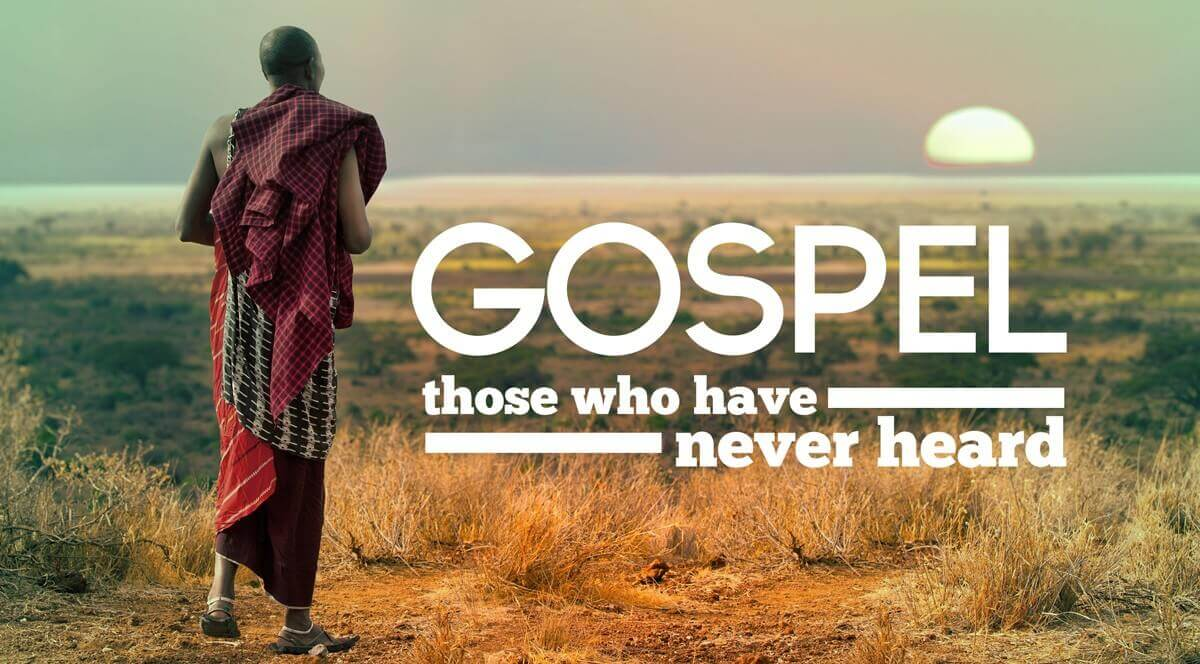 Those who have never heard the Gospel