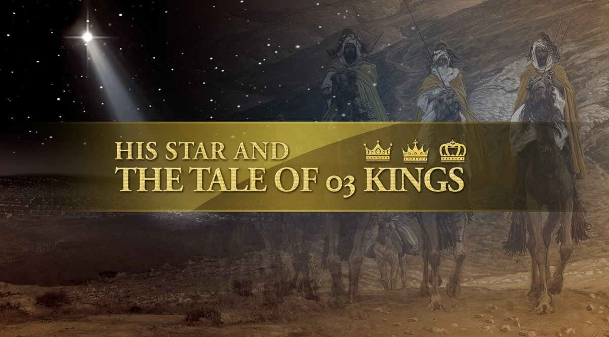His Star and the tale of three kings