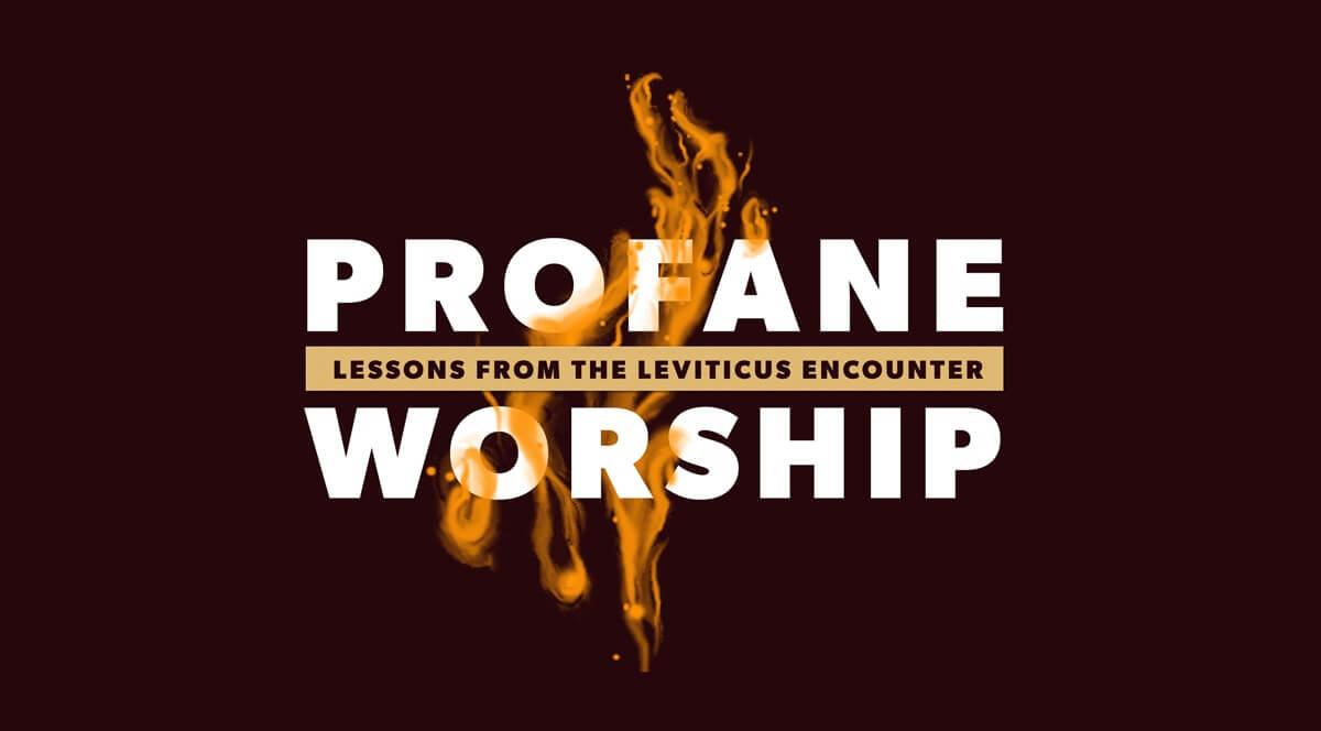 Profane Worship