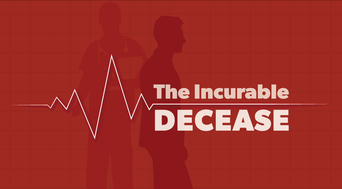 The incurable Decease