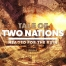 Tale of Two nations headed for ruin