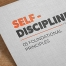 Self-Discipline - 05 foundational Principles