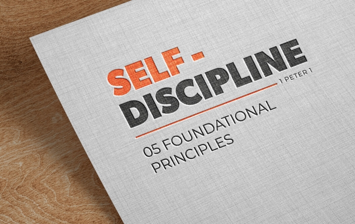 Self-Discipline - 05 foundational Principles