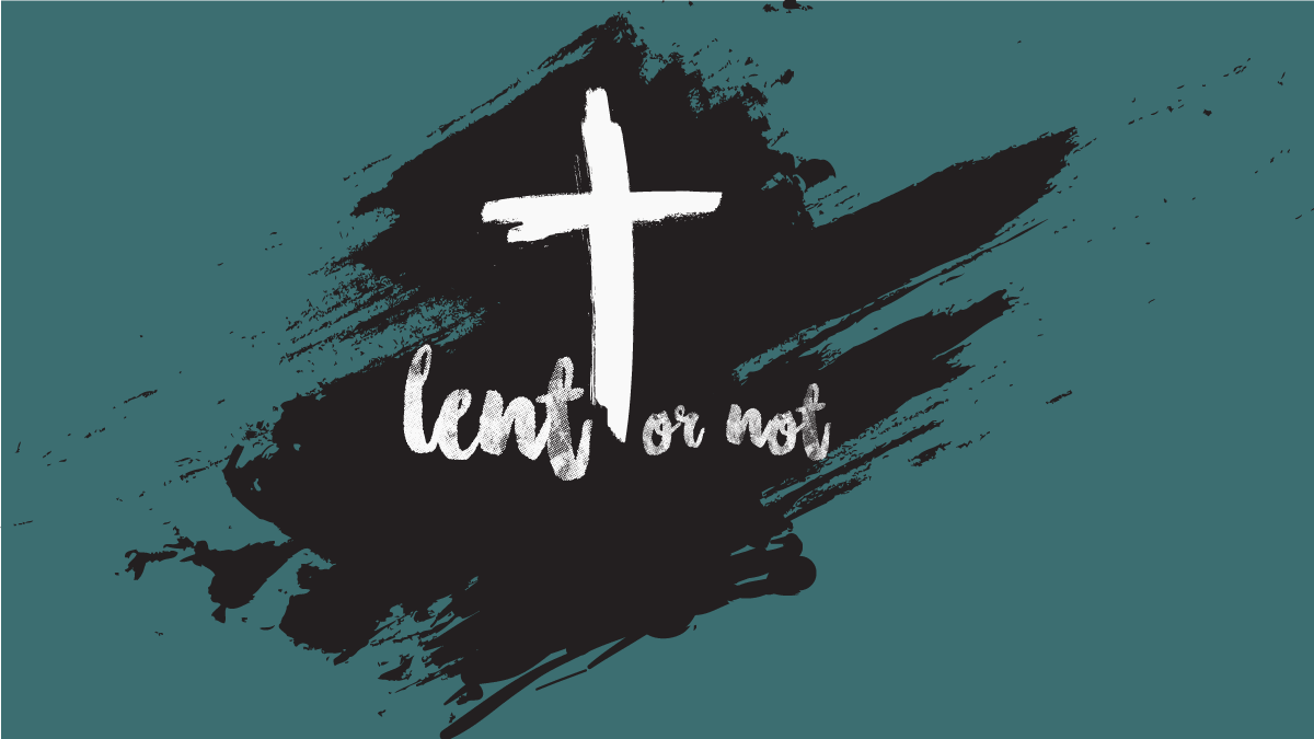 Lent -unbiblical celebration