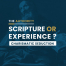 Scripture or Experience