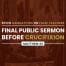 Final Public Sermon of Jesus Before the Crucifixion