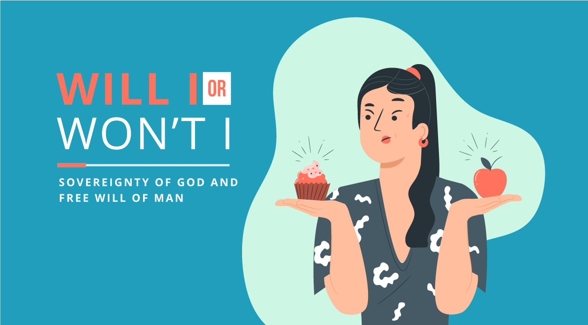 The Sovereignty of God and Freewill of Man