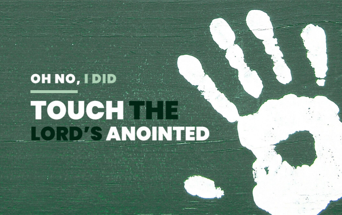 Do not touch not my anointed