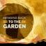 Out of the Garden into the garden